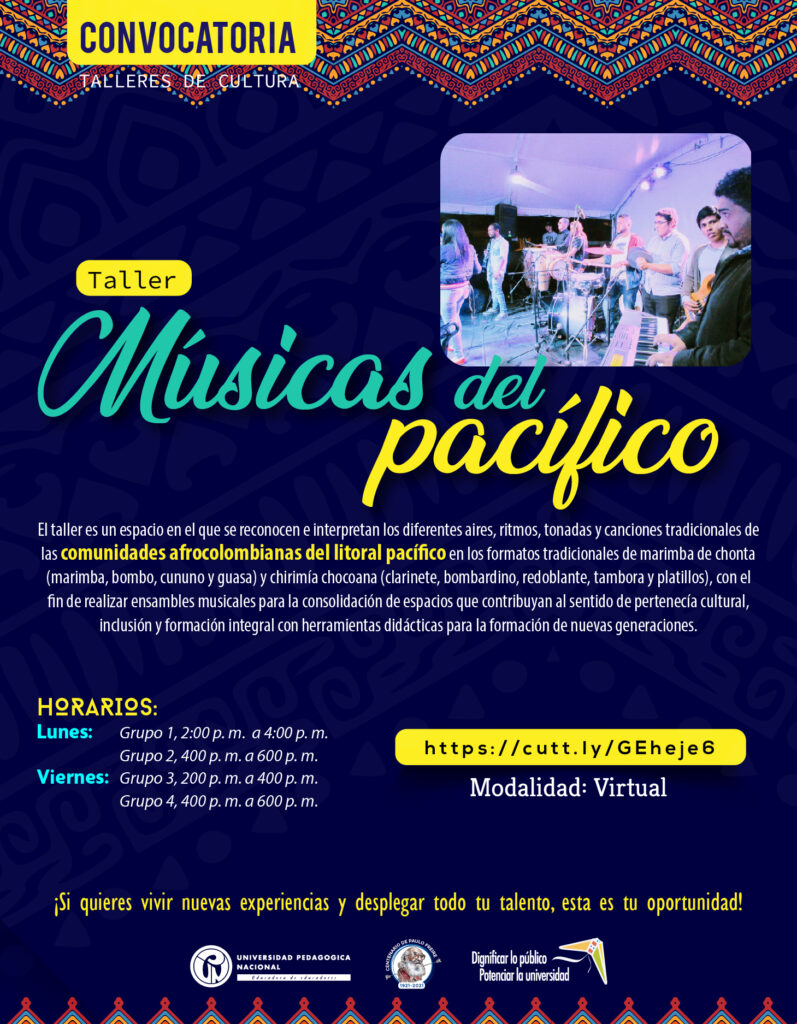 Inscripciones abiertas taller: Músicas del Pacífico
