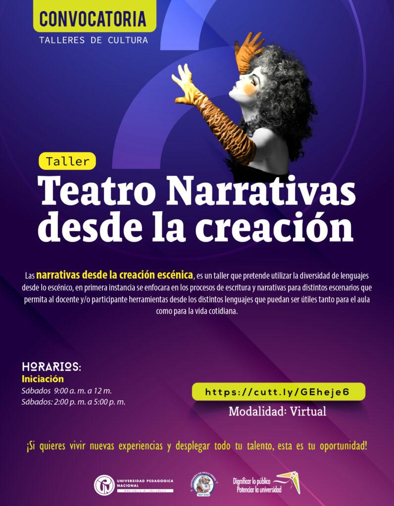 Inscripciones abiertas taller: Teatro Narrativas desde la Creación